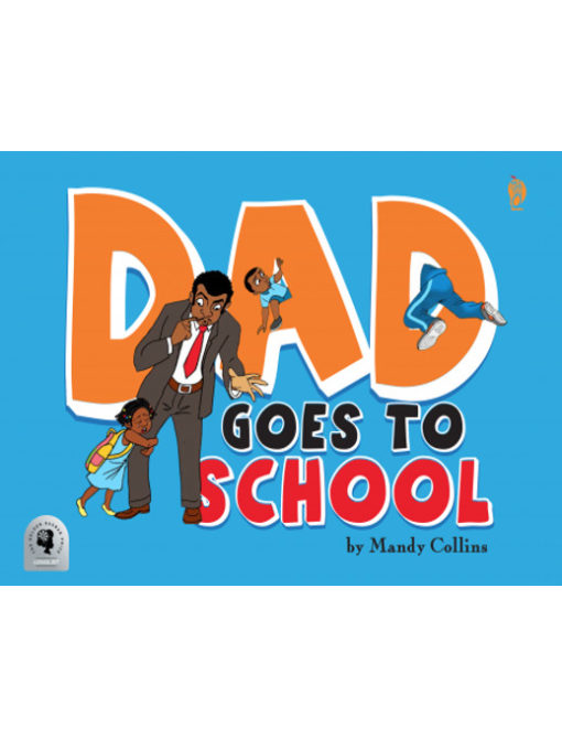 Dad Goes To School cover by Mandy Collins