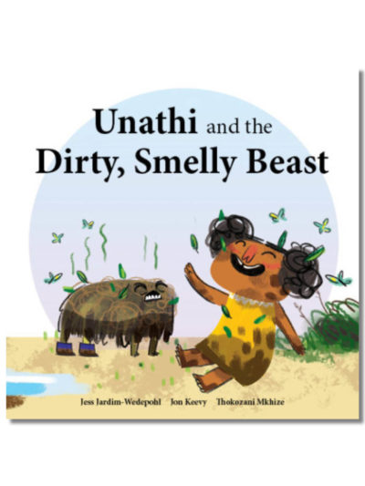 Cover of Unathi and the Dirty Smelly Beast Book Dash