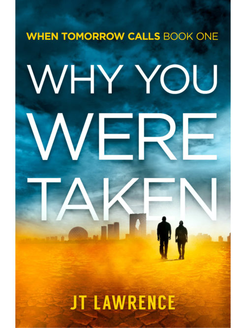 Cover of Why You Were Taken by JT Lawrence