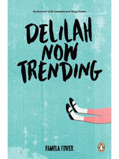 Cover of Delilah Now Trending by Pamela Power