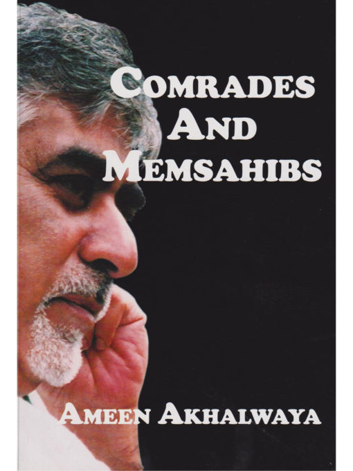 Cover of Comrades and Memsahibs by Ameen Akhalwaya