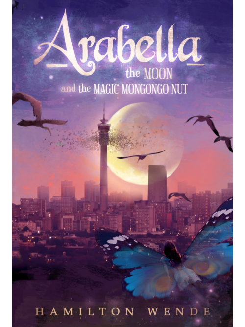 Cover of Arabella the Moon and the Magic Mongongo Nut New Edition