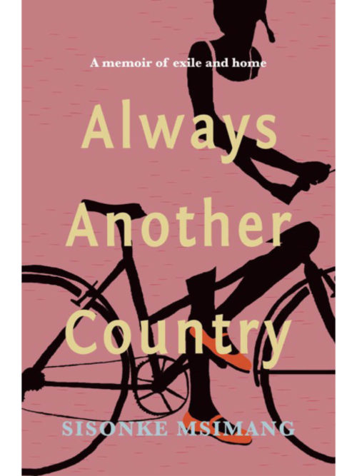 Cover of Always Another Country by Sisonke Msimang