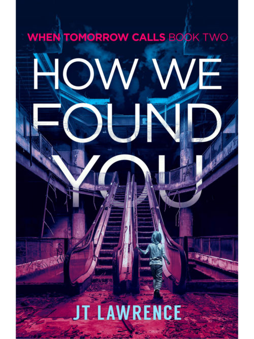 Cover of How We Found You by JT Lawrence