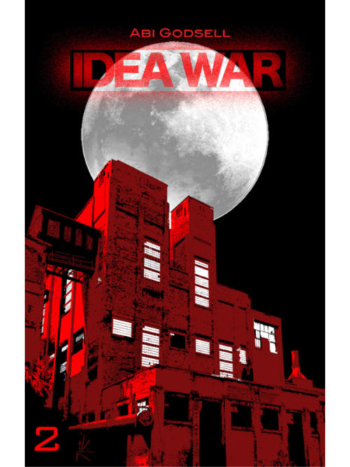 Cover of Idea War 2 by Abi Godsell