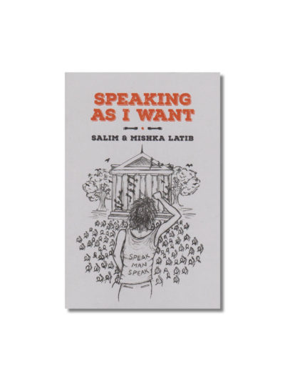 Cover of Speaking As I Want by Salim and Mishka Latib