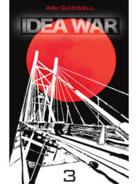 Cover of Idea War 3 by Abi Godsell