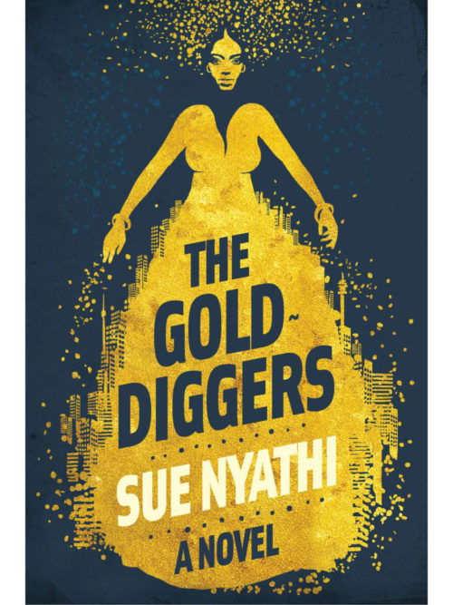 Cover of The Gold Diggers by Sue Nyathi