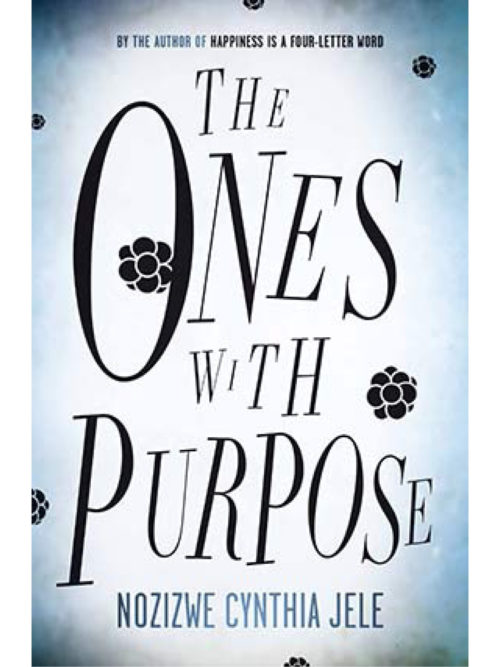 Cover of The Ones With Purpose by Nozizwe Cynthia Jele