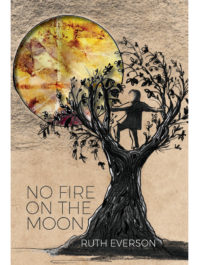 Cover of No Fire on the Moon by Ruth Everson