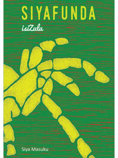 Cover of Siyafunda isiZulu by Siya Masuku